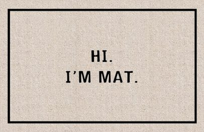 Funny welcome mats, Hi I'm Mat, make a great gift for someone who knows how to laugh or is mean as heck lol, gag gift