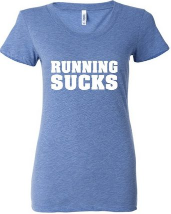 Running Tee shirt,Running sucks shirt, great gift ideas for the runner in your family, work out gear with personality, free shipping too