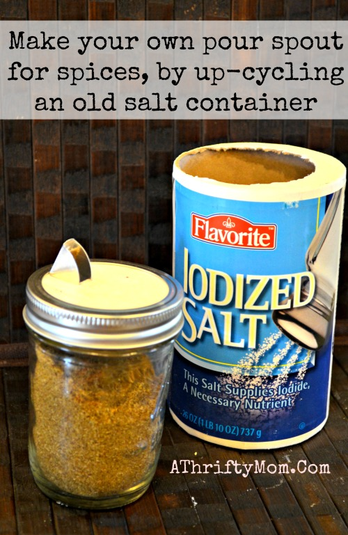 Make your own pour spout for spices when you up-cycle a salt bottle