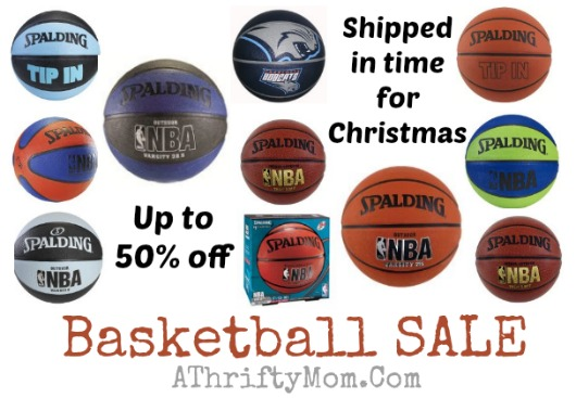 Basketball sale up so 50 percent off, shipped in time for christmas