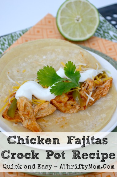 Chicken Fajitas Crock Pot Recipe, Quick ans easy way to get dinner on the table without lots of prep, Crock Pot chicken fajitas a must try recipe #CrockPotRecipe #SlowCookerRecipe #Fajitas