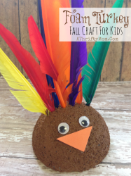 Foam Turkey Easy Craft For Kids, Thanksgiving or Fall Craft for Kids