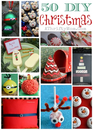 50 Christmas DIY Ideas, Christmas Recipes, Christmas Crafts, Ornaments, Kids Crafts, Neighbor Gift Ideas... Everything Christmas in one spot