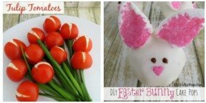 Tulip tomatos and Easter bunny cake pops