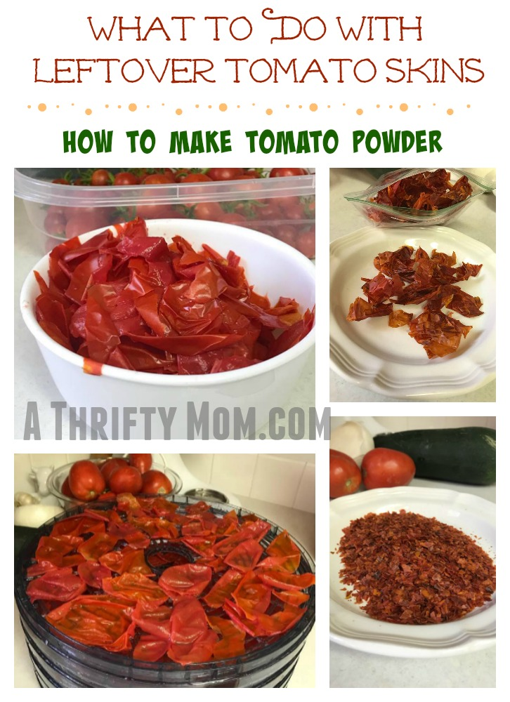 What To Do With Leftover Tomato Skins & How To Make Tomato Powder
