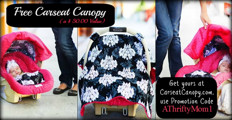 Free Carseat Canopy Carseatcanopycom With Promo Code Athriftymom1