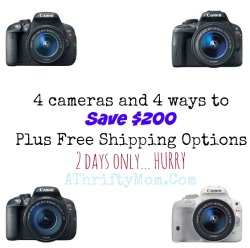 Canon Rebel, 4 ways to save $200 dollars on the best Digital cameras