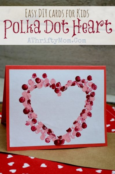 Easy DIY Cards For Kids Polka Dot Heart Card KidsCrafts