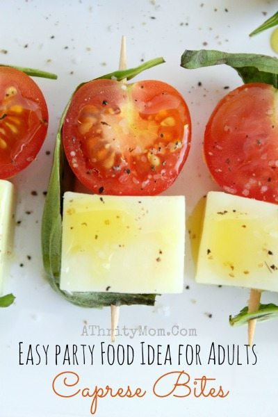 Easy Party Food Ideas For Adults Caprese Bites Perfect Holidays Birthdays Graduation Summer Make Ahead Recipe Healthy Snack
